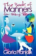 The Book of Manners for Today's Teens