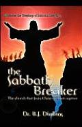 The Sabbath Breaker