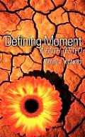 Defining Moment