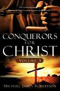 Conquerors for Christ, Volume 3