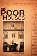 The Poor Houses