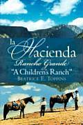 La Hacienda Rancho Grande