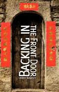 Backing in the Front Door