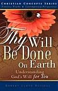 Thy Will Be Done on Earth