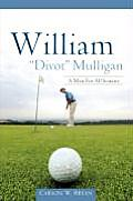 William Divot Mulligan