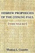 Hebrew Prophecies of the Coming of Paul