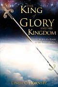 The King of Glory and His Kingdom