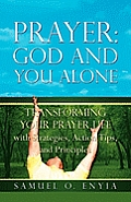 Prayer: God and You Alone