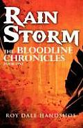 Rain Storm the Bloodline Chronicles 01