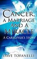 Cancer, a Marriage and a Miracle