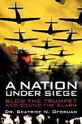 A Nation Under Siege