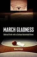 March Gladness