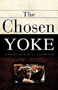 The Chosen Yoke