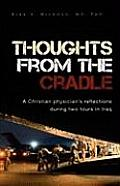 Thoughts from the Cradle