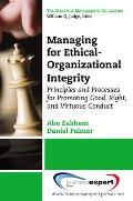 Managing for Ethical-Organizational Integrity