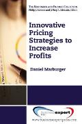 Innovative Pricing Strategies To Increase Profits (12 Edition)