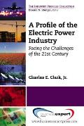 A Profile of the Electric Power Industry