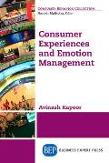 Consumer Experiences and Emotion Management
