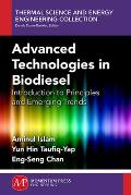 Advanced Technologies in Biodiesel: Introduction to Principles and Emerging Trend