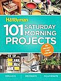 101 Saturday Morning Projects Organize Decorate Rejuvenate No Project Over 4 Hours Organize Decorate Rejuvenateno Project Over 4 Hours
