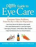 Readers Digest Guide to Eye Care Common Vision Problems from Dry Eye to Macular Degeneration