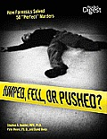 Jumped Fell Or Pushed How Forensics Solv