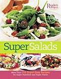 Super Salads More Than 250 Super Easy Recipes for Super Nutrition & Super Flavor