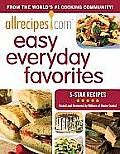 Allrecipes.com Easy Everyday Favorites: 5-Star Recipes