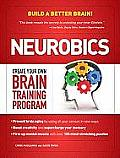 Neurobics: Create Your Own Brain Training Program Cover