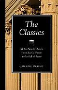 Classics All You Need to Know from Zeuss Throne to the Fall of Rome