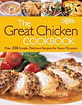 Great Chicken Cookbook Over 230 Simple Delicious Recipes for Every Occasion