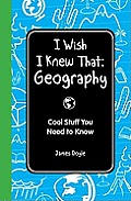 I Wish I Knew That Geography (12 Edition)