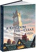 A Kingdom Far and Clear (Limited...