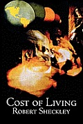 Cost Of Living by Robert Sheckley