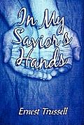 In My Savior's Hands