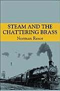 Steam and the Chattering Brass