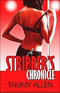 A Stripper's Chronicle
