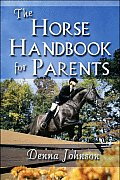 The Horse Handbook for Parents