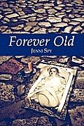Forever Old
