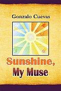 Sunshine, My Muse