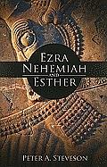 Ezra, Nehemiah, and Esther