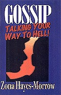 Gossip: Talking Your Way to Hell