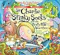 Sir Charlie Stinky Socks & The Really Bi