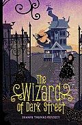 The Wizard of Dark Street (Oona Grate Mysteries)