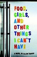Food Girls & Other Things I Cant Have