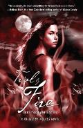 Trial by Fire: A Raised by Wolves Novel Cover