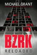 Bzrk Reloaded