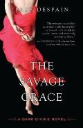 The Savage Grace (Dark Divine)