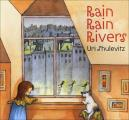 Rain, Rain Rivers