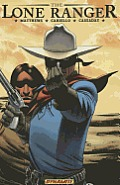 The Lone Ranger, Volume 4: Resolve